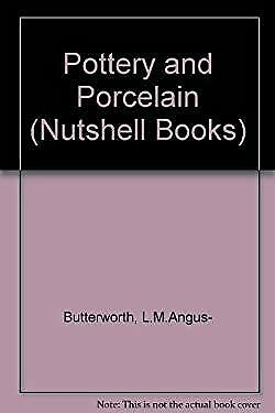Pottery and porcelain by Butterworth, L.M.Angus--ExLibrary