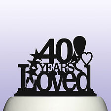 Acrylic Personalised 40th Birthday Years Loved Theme Cake Topper Decoration