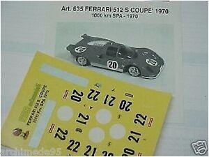 FERRARI 512S COUPE/' DAYTONA 1970 VERY RARE DECALS 1//43