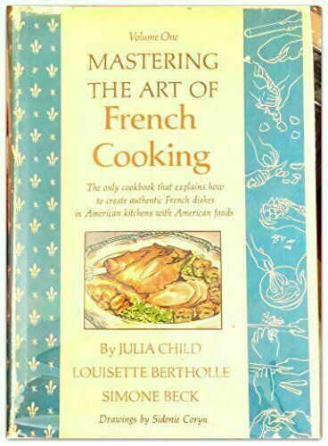 Купить Mastering the Art of French Cooking Vol. 1 by Julia Child|Louisette Bertholle…