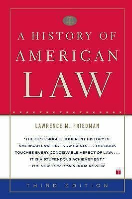 A History Of American Law by Lawrence M Friedman