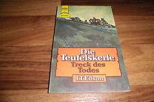 J.T. Edson -- TRECK des TODES // die Teufelskerle # 2 / Western Taschenbuch 1974