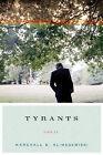 Tyrants: Stories by Marshall N. Klimasewiski (Paperback, 2008)