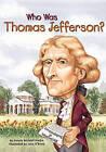 Who Was Thomas Jefferson by Dennis Brindell Fradin (Hardback, 2003)