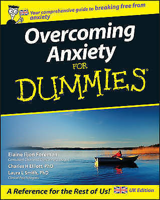 1 of 1 - Overcoming Anxiety For Dummies by Charles H. Elliott, Laura L. Smith, Elaine Il…