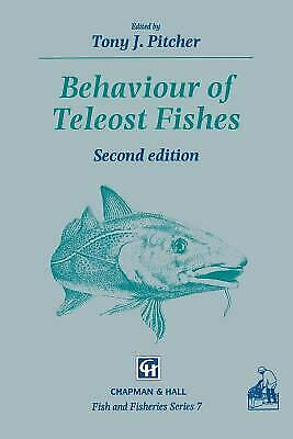 Behaviour of Teleost Fishes by Pitcher, T. J.