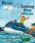 Peter and the Talking Blue Whale by Mina Coccia (Paperback / softback, 2014)
