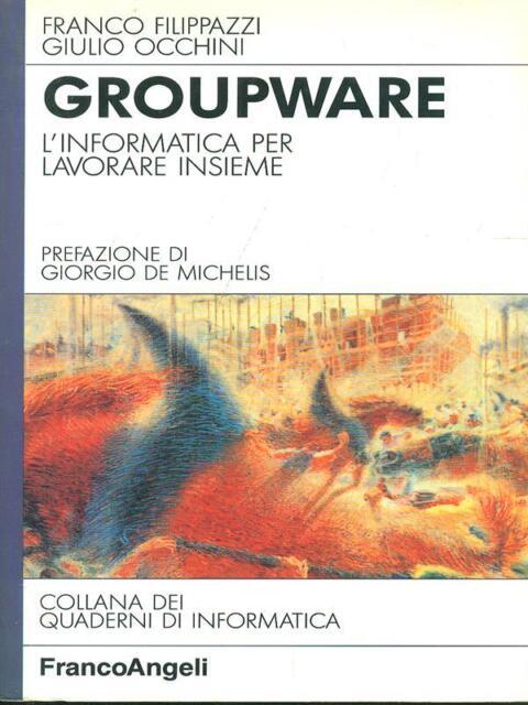 GROUPWARE  F. FILIPPAZZI - G. OCCHINI FRANCOANGELI 1993 LINEADIRETTA