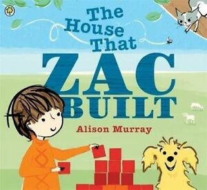 034-AS-NEW-034-The-House-that-Zac-Built-Murray-Alison-Book