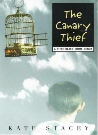Canary Thief (A pitch-black crime debut),Kate Stacey