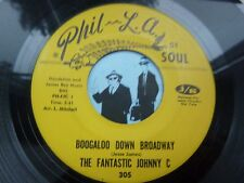 7'' The Fantastic Johnny C Boogaloo Down Broadway On Phil-LA In VG- to VG (Soul)