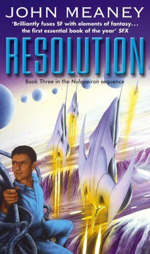 Resolution (Nulapeiron 3),John Meaney