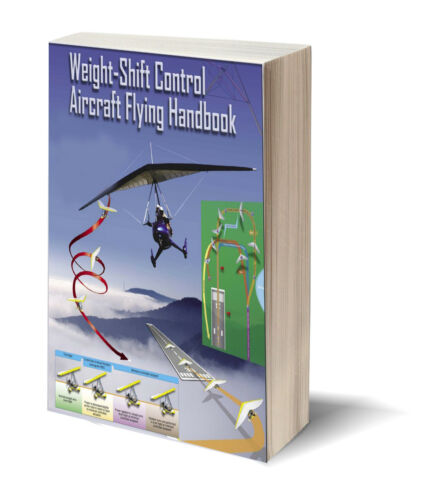 WSC The Latest Weight-Shift Control Aircraft Flying Handbook PDF CD Bonuses