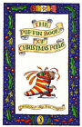 The Puffin Book of Christmas Poems by Penguin Books Ltd (Paperback, 1990)