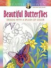 Creative Haven Beautiful Butterflies: Designs with a Splash of Color by Jessica Mazurkiewicz (Paperback, 2016)