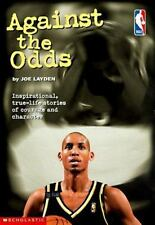 Against the Odds ~ Basketball Life Stories