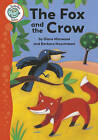 Aesop's Fables: The Fox and the Crow by Diane Marwood (Paperback, 2009)