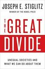The Great Divide: Unequal Societies and What We Can Do About Them by Joseph E. Stiglitz (Hardback, 2015)