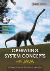 Operating System Concepts with Java by Abraham Silberschatz, Greg Gagne, Peter Baer Galvin (Paperback, 2010)