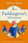 Paddington: Paddington's Adventures by Michael Bond (Paperback, 2014)