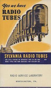 Yes We Have Radio Tubes - Sylvania Radio Tubes. WW II Vintage.  Wertington PAbbb