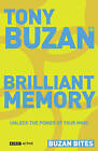 Buzan Bites: Brilliant Memory: Unlock the Power of Your Mind by Tony Buzan (Paperback, 2006)