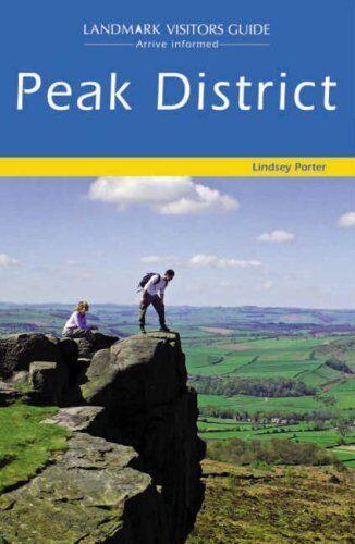 Peak District (Landmark Visitor Guide),Lindsey Porter- 9781843063834