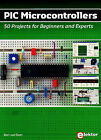 PIC Microcontrollers: 50 Projects for Beginners and Experts by Bert van Dam (Hardback, 2008)