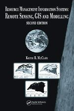 Resource Management Information Systems : Remote Sensing, GIS and Modelling...