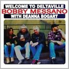 Bobby Messano With Deanna Bogart Welcome to Deltaville 10 Track CD