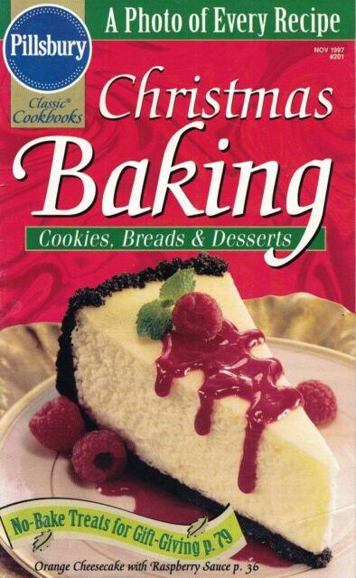 Pillsbury Classic Cookbooks #201 CHRISTMAS BAKING Nov 1997 Cookies Breads & More