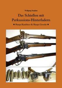 Das-Schiessen-mit-Perkussions-Hinterladern-Sharps-Karabiner-Gewehr-Entwicklung