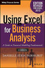 Using Excel for Business Analysis A Guide to Financial Modelling Fundamentals: 2013 by Danielle Stein Fairhurst (Paperback, 2015)