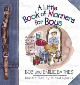 A-Little-Book-of-Manners-for-Boys-A-Game-Plan-for-Getting-Along-with-Others