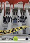 Body for a Body by Samuel T Hinton (Hardback, 2014)