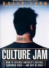 Culture Jam How to Reverse America's Suicidal Consumer Binge by Lasn Paperback