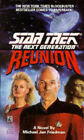 Star Trek - the Next Generation: Reunion by Jan Michael Friedman (Paperback, 1992)