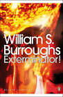 Exterminator! by William S. Burroughs (Paperback, 2008)