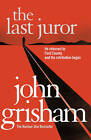 The Last Juror by John Grisham (Paperback, 2011)