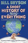A Short History of Nearly Everything by Bill Bryson (Paperback, 2016)