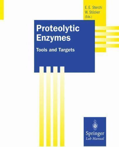 Springer Lab Manuals  Proteolytic Enzymes   Tools And Targets  2014  Paperback