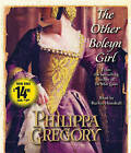 The Other Boleyn Girl by Philippa Gregory (CD-Audio, 2009)
