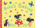 Mole's Babies by David Bedford, William Bedford (Paperback, 2011)