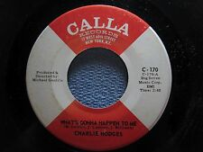 CHARLIE HODGES: What's Gonna Happen To Me/ Lets Do It Again (45) - Northern Soul
