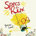 Specs for Rex by Yasmeen Ismail (Hardback, 2015)