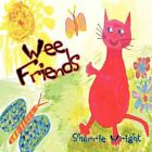 Wee Friends by Sharrie Wright 9781456776213 Paperback 2011
