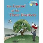The Legend of the Three  Brothers by Jill Atkins (Paperback, 2015)