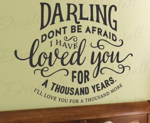 Darling Dont Be Afraid Love Christina Perri Twilight Wall Decal Vinyl Art Q60