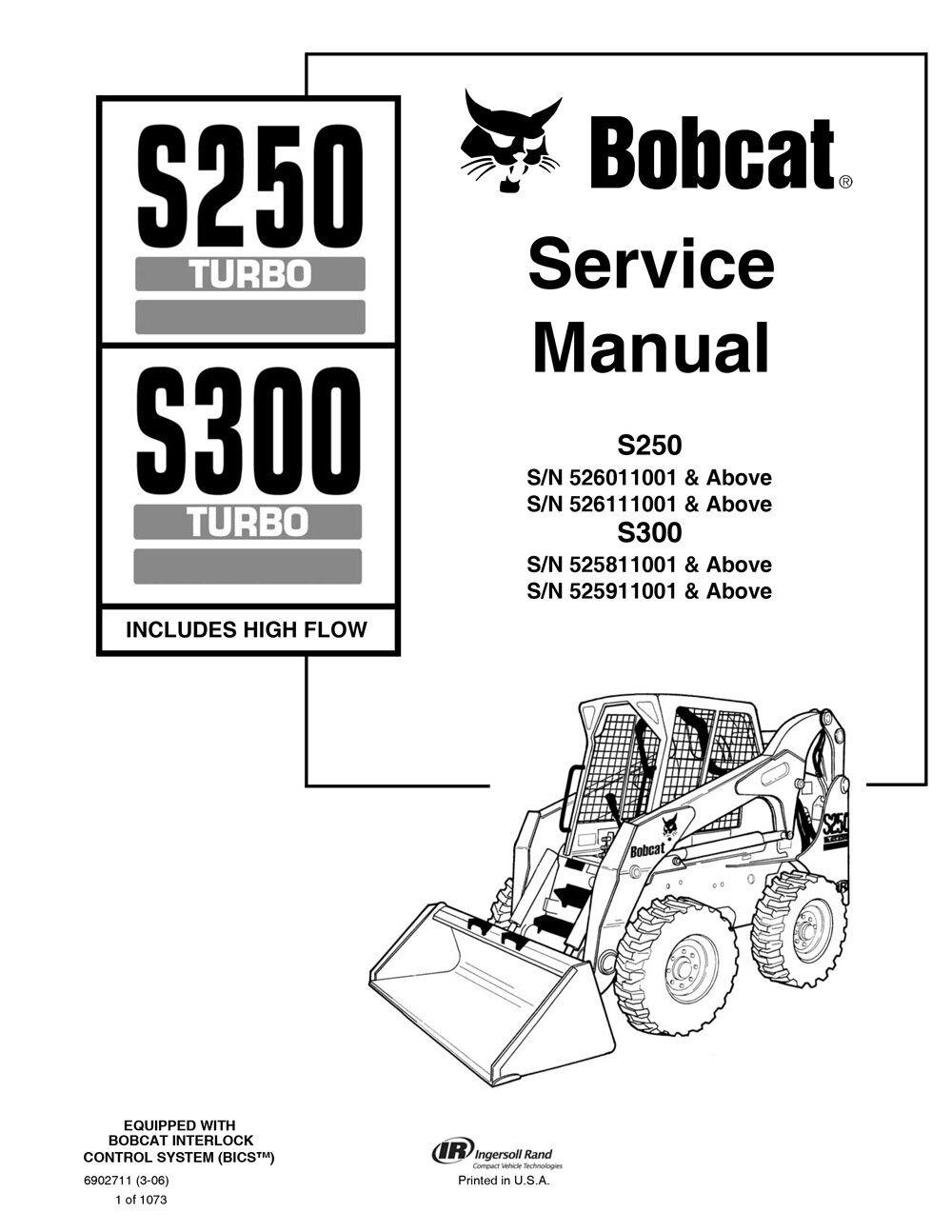 Bobcat S250 & S300 Turbo Skid Steer Loader Service Manual 1070 Pgs 6902711    eBay