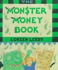 The Monster Money Book by Loreen Leedy (Hardback, 1992)